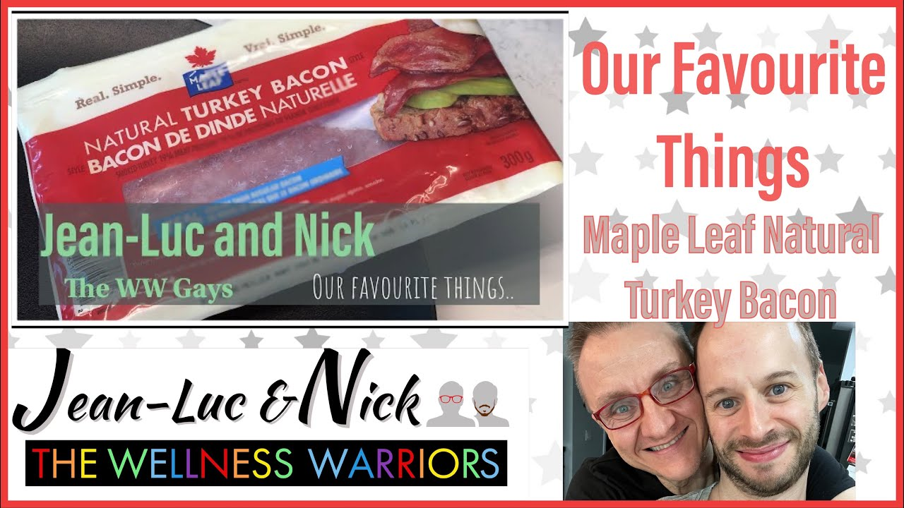 Our Favourite Things: Maple Leaf Natural Turkey Bacon