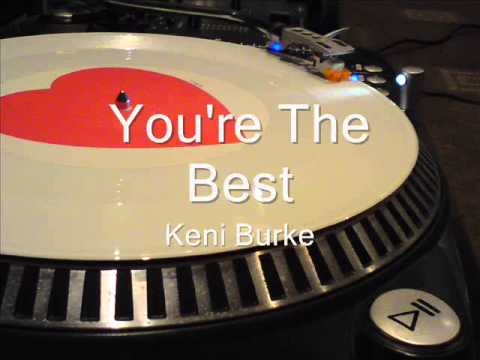 You're The Best   Keni Burke