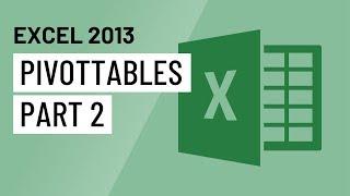 Excel 2013: PivotTables (Part 2) thumbnail
