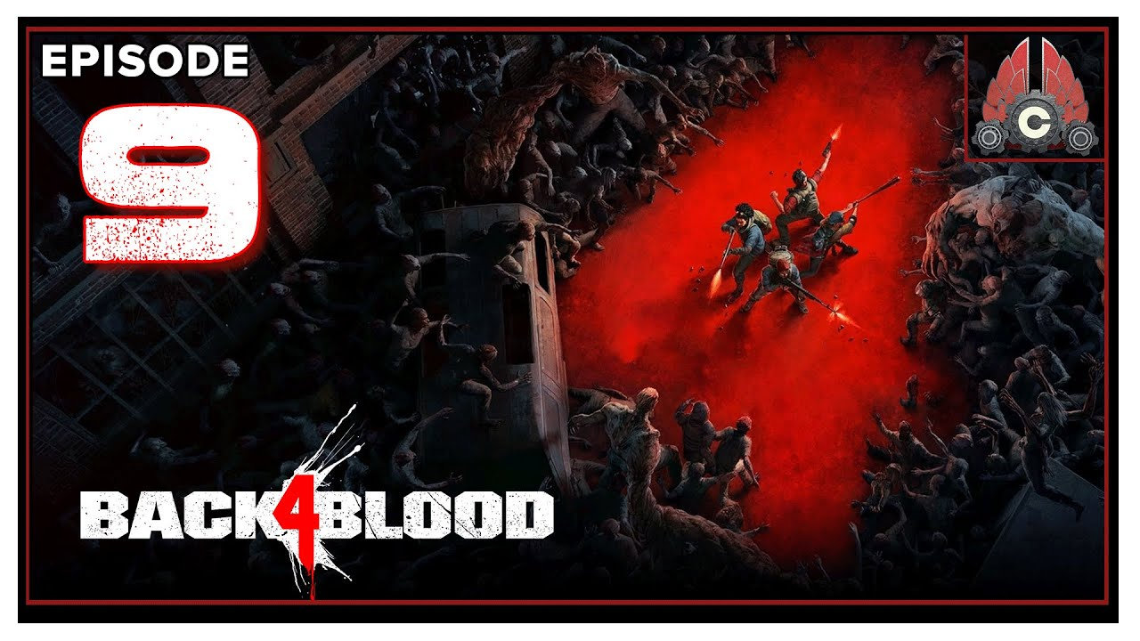 CohhCarnage Plays Back 4 Blood Full Release (Sponsored By WB Games) - Episode 9