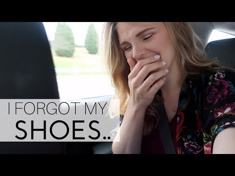 I FORGOT MY SHOES..