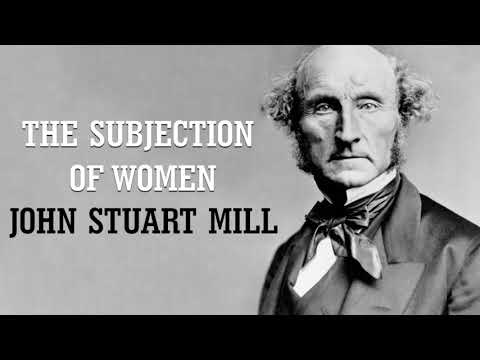 John Stuart Mill - Subjection Of Women - Chapter 1, Part 2 (AudioBook)