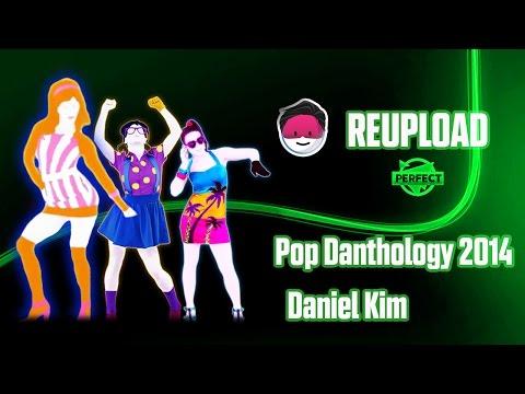 Pop Danthology 2014   Just Dance   FanMade Mashup
