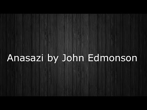 Anasazi by John Edmonson