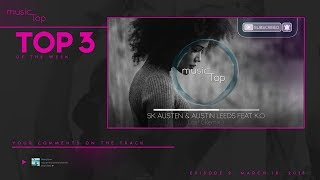 Top3 Of The Week - by musicTap - Episode 2 [feat. Cristian Robert]