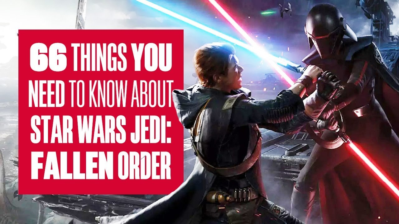 Order 66 Things You Need To Know About Star Wars Jedi Fallen Order New Gameplay