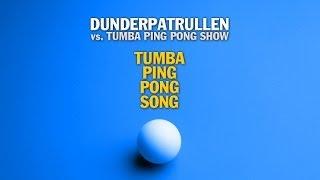 Tumba Ping Pong Song (Dunderpatrullen vs. Tumba Ping Pong Show)