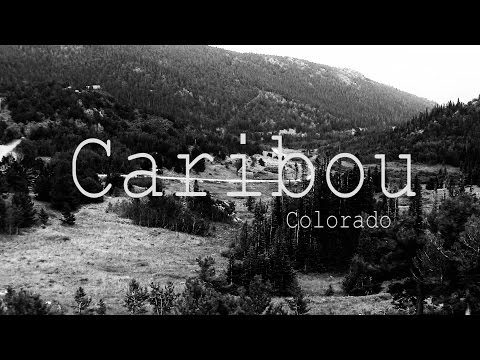 Caribou Colorado: A Ghost Of A Ghost Town