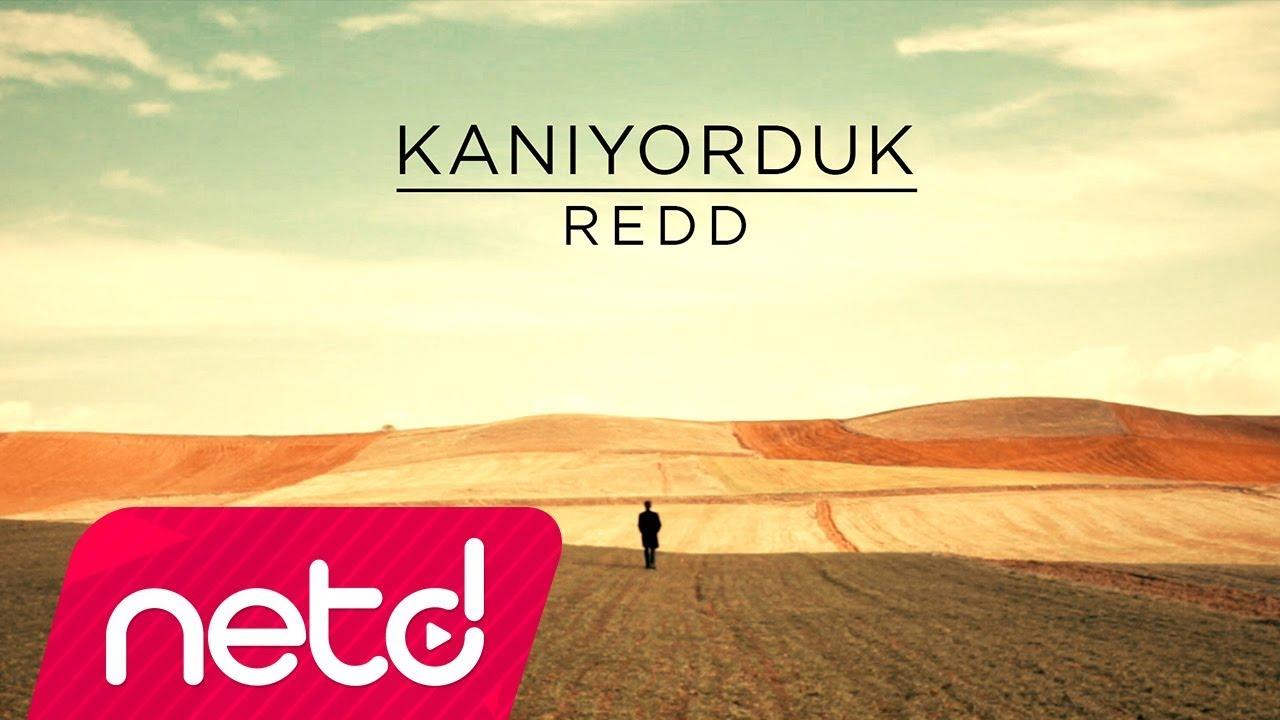 Redd — Kanıyorduk