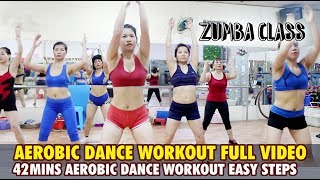 Aerobic dance workout full video for beginners l 42mins Aerobic dance workout easy step lZumba Class