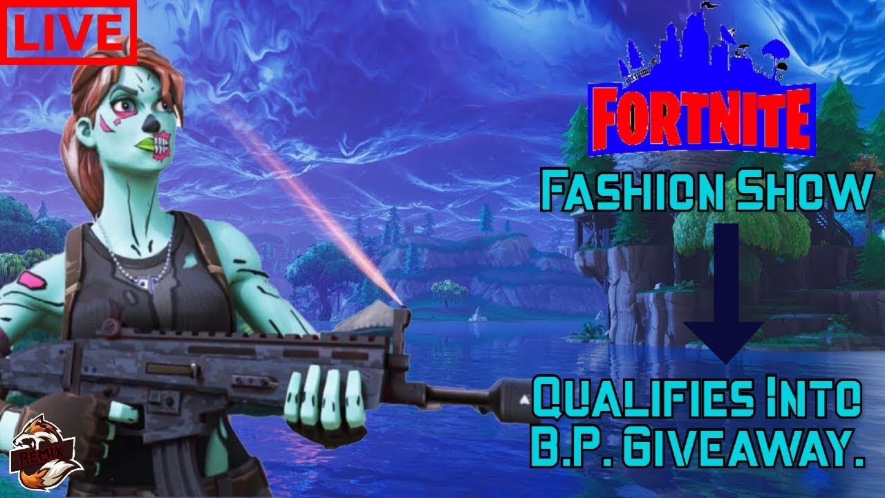 Fortntie Live Fashion Show | Winner Is Qualified Into The Battle Pass Giveaway | Road To 500 Subs |
