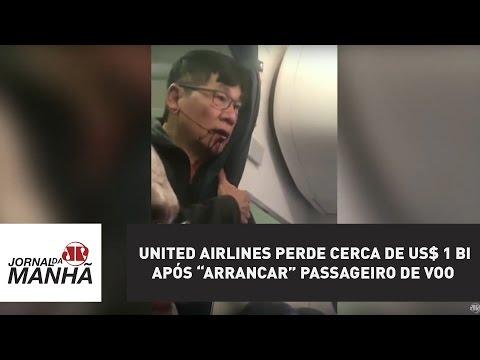 "United Airlines ""arranca"" passageiro de voo e perde cerca de US$ 1 bi após vídeo viralizar"