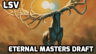 Channel LSV - Eternal Masters Draft #2 (Match 1)