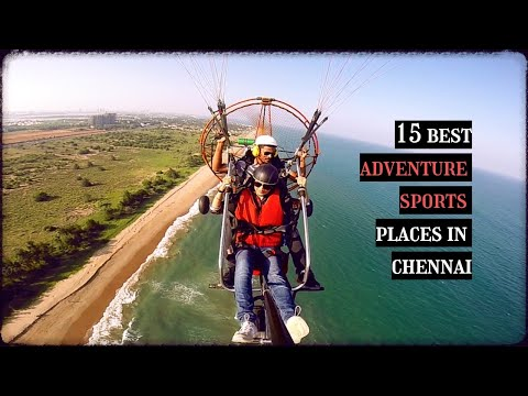 15 MUST TRY ADVENTURE SPORTS PLACES IN CHENNAI