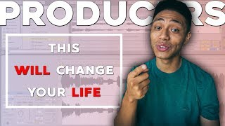 PRODUCERS! This ONE tip will CHANGE your LIFE!