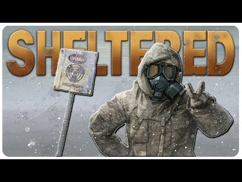 Last Bunker On Earth - New Updates, 1.6! | Sheltered Gameplay (Survival Game)