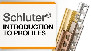Introduction to Schluter® Profiles