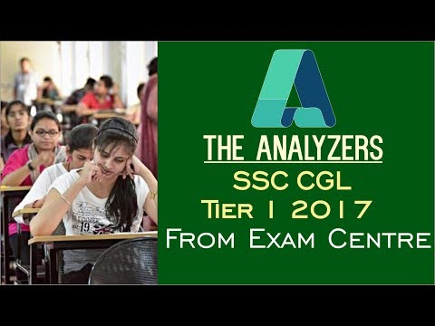 SSC CGL 2017 Tier-I Exam Analysis : 6th August Slot 1