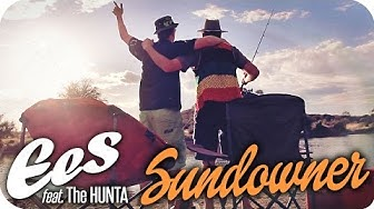 """EES - """"SUNDOWNER"""" feat. The Hunta (official Music Video) NAMIBIA"""