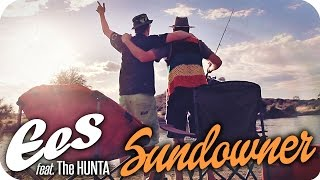 "EES - ""SUNDOWNER"" feat. The Hunta (official Music Video) NAMIBIA"