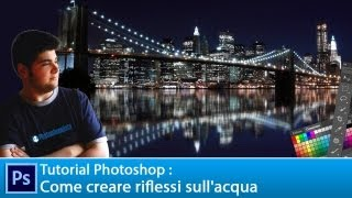 Tutorial Photoshop CS6: come creare riflessi sull