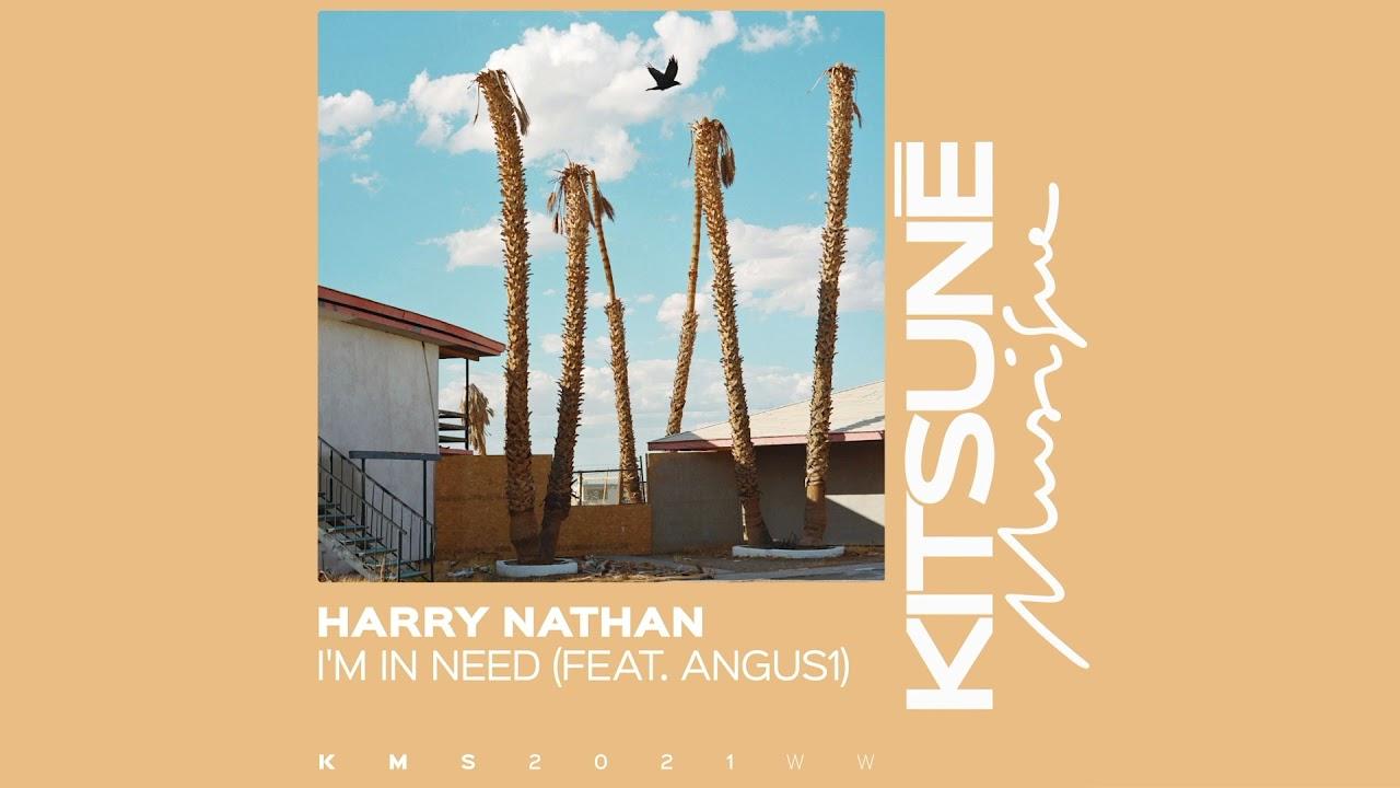 """Harry Nathan """"I'm In Need"""" - Estraniazione ed eccentricità"""