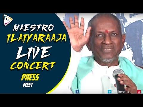 Maestro Ilaiyaraaja Live Concert Press meet  || Ilayaraja Songs || Telugu Songs 2017