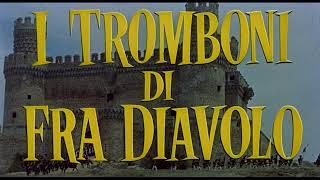 TRAILER I tromboni di Fra Diavolo thumbnail