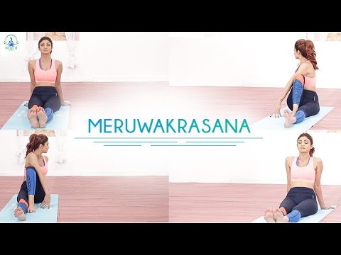 Meruwakrasana | Shilpa Shetty Kundra | Yoga | The Art Of Balance