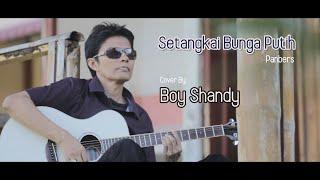 Download Setangkai Bunga Putih Panbers Cover By Boy Shandy