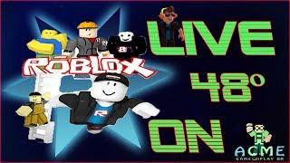 ROBLOX AO VIVO ( LIVE 48 - PRIMEIRISSIMAAAA ) - [ ACME BR ]