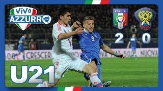 Under 21 Italia-Russia 2-0 (22 marzo 2013)