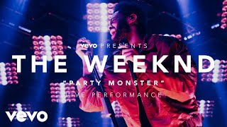 The Weeknd - Party Monster (vevo Presents)