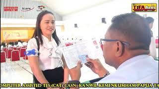 HARI PERTAMA TES CAT CASN KANWIL KEMENKUMHAM PAPUA 2018