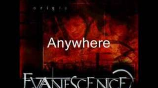 Evanescence Origin Part Four Anywhere and Away From Me