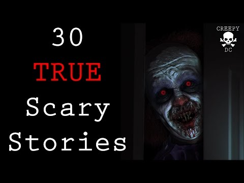 30 TRUE Scary Stories From Reddit