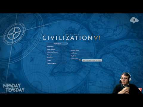 NEWDAY TEWSDAY — Sid Meier's Civilization VI