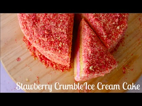 Diy All The Time Strawberry Crumble Ice Cream Cake Youtube