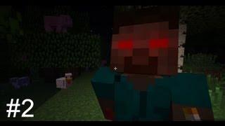Minecraft: Survival with Herobrine #2 - Всё ещё только начинается!