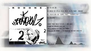 Rodone - Previsão do Tempo part. Fukadélico & Dj Negrito (beat Rodone)