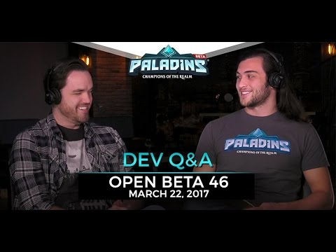 Paladins - Developer Q&A - Open Beta 46