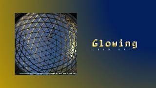 Cold Bay - Glowing [Audio]