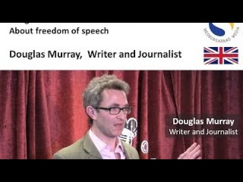 Freedom of Speech Conference part 5 - Douglas Murray