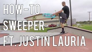 How To Sweeper On A Mini Ramp Ft. Justin Lauria (NSI Skateboarding)
