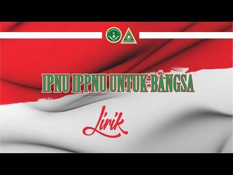 IPNU IPPNU Untuk Bangsa Lirik