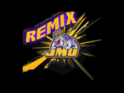 JMU Fight Song Remix