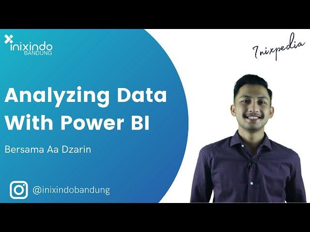 INIXPEDIA - Analyzing Data With Power BI