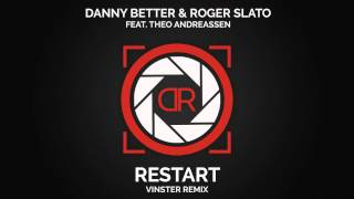 Danny Better & Roger Slato Feat. Theo Andreassen  Vinster Remix