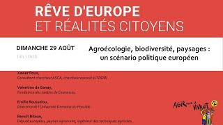 Agroécologie, biodiversité, paysages : un scénario politique européen
