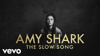Amy Shark - The Slow Song (Lyric Video)